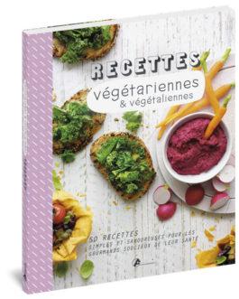 Recettes végétariennes & végétaliennes